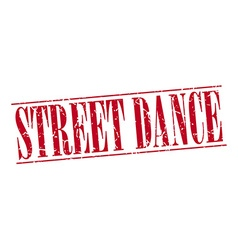 Street dance red grunge vintage stamp isolated on vector