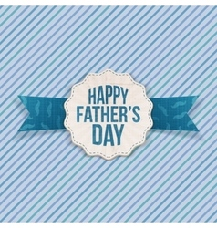 Happy fathers day festive label with ribbon vector