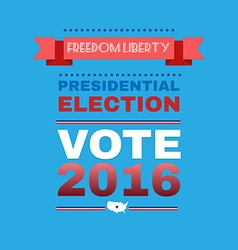 Freedom liberty presidential election 2016 vector