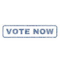 vote now textile stamp vector image vector image