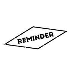 Reminder rubber stamp vector