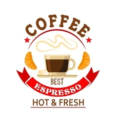 The best espresso in town badge for cafe design vector