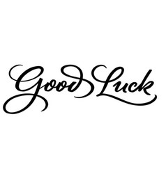 Good luck hand lettering vector