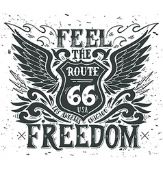 Feel the freedom Route 66 Hand drawn grunge vector image