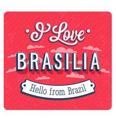 Vintage greeting card from brasilia - brazil vector