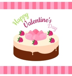 Happy Valentines Day Cake with Strawberries vector image