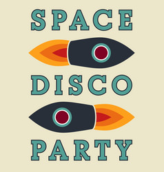 Typographic vintage space disco party poster vector