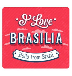 Vintage greeting card from brasilia - brazil vector