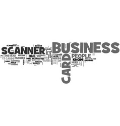 Who needs a business card scanner text word cloud vector