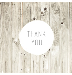 Thanks card on wooden texture vector