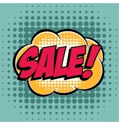 Sale comic book bubble text retro style vector image vector image