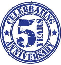 Celebrating 5 years anniversary grunge rubber sta vector