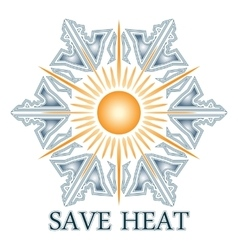 Save heat postcard with sun and snowflake vector image