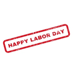 Happy labor day text rubber stamp vector