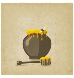 Honey pot with bee and wooden dipper on old vector