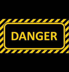 warning sign banner danger striped frame danger vector image