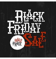 Black friday sale typography half-price label wild vector