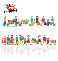 We love shopping concept with two lines of people vector
