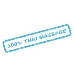 100 Percent Thai Massage Rubber Stamp vector image vector image
