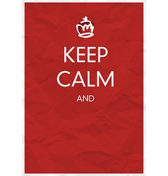 keep calm and vector image vector image