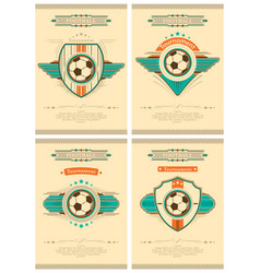 Set of football poster in retro style with emblem vector