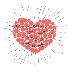 You my heart- original hand lettering on red heart vector