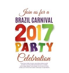 Brazil carnival 2017 party poster vector