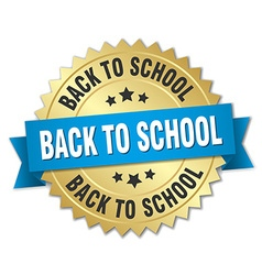 Back to school 3d gold badge with blue ribbon vector