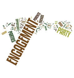Engagement parties text background word cloud vector