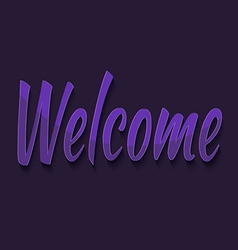 Welcome typography vector