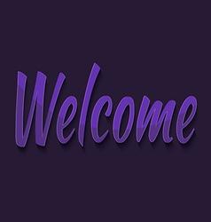 Welcome typography vector