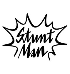 English expression for stunt man vector