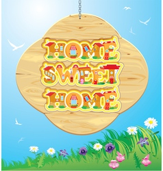 Wooden Frame with Home sweet home Words on sky ba vector image
