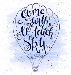 hand lettering inspiring quote - come with me to vector image