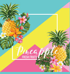 Tropical pineapple fruits and flowers summer vector