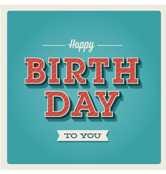Happy birthday card font type vector