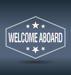 Welcome aboard hexagonal white vintage retro style vector