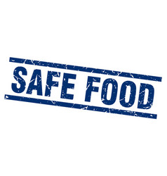 Square grunge blue safe food stamp vector