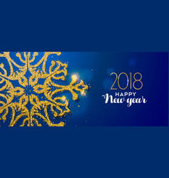 happy new year 2018 gold glitter snowflake card vector image vector image