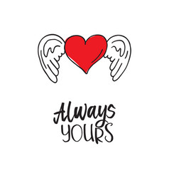 Valentines heart with wings always yours vector