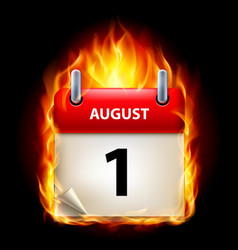 first august in calendar burning icon on black vector image vector image