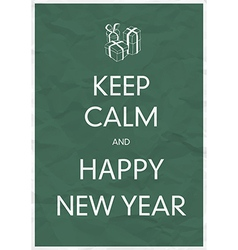 Keep calm and happy new year vector