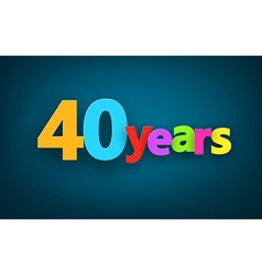 Forty years paper sign vector image