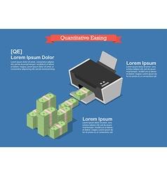 Quantitative easing vector image vector image