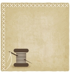 Sewing old background with spool of thread and vector