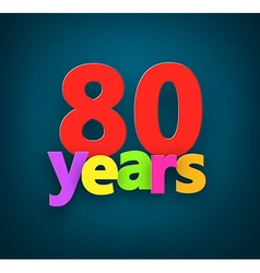 Eighty years paper sign vector