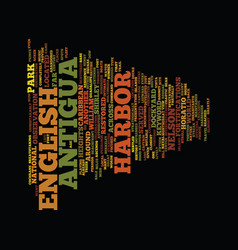 Engliish harbor in antigua text background word vector