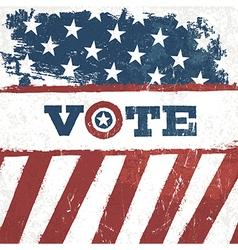 Vote american flag grunge background design vector