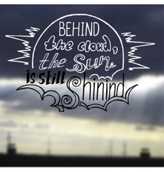 sun is shining behind a cloud vector image