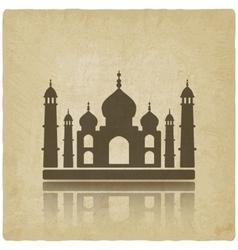 Taj mahal on old background vector